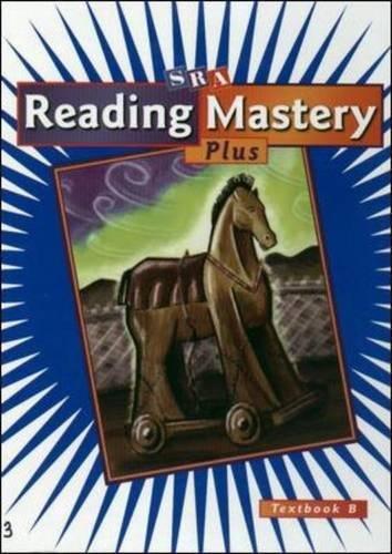 Reading Mastery Plus Grade 3, Textbook B (READING MASTERY LEVEL III)