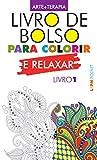 capa de Livro de Bolso Para Colorir e Relaxar - Livro 1. Coleção L&pm Pocket