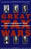 The Great Tax Wars, Steven R. Weisman, 0743243811