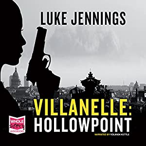 Villanelle: Hollowpoint Audiobook