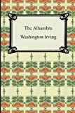 The Alhambra, Washington Irving, 1420928902