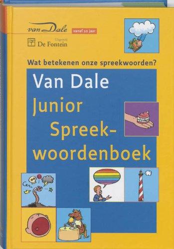 Van Dale Junior Spreekwoordenboek / druk 1