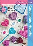 Crocheted Hearts (Twenty to Make)
