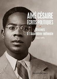 Discours à l'assemblée nationale - oeuvres politiques 1 par Aimé Césaire
