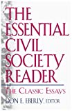 The Essential Civil Society Reader, , 0847697185