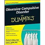 Obsessive-Compulsive Disorder For Dummiesby Charles H. Elliott