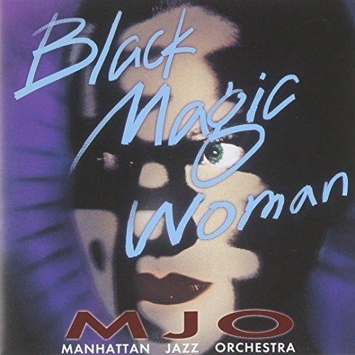 (Black Magic Woman )