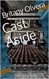 Cast Aside