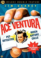 Ace Ventura - Pet Detective/Ace Ventura - When Nature Calls