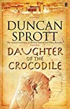 img - for Daughter of the Crocodile: The Ptolemies Quartet Book 2 by Duncan Sprott (2007-08-02) book / textbook / text book