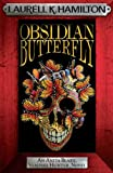 Front cover for the book Obsidian Butterfly by Laurell K. Hamilton