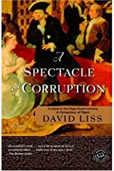 A Spectacle of Corruption: A Novel (Benjamin Weaver Book 2) Kindle Edition
