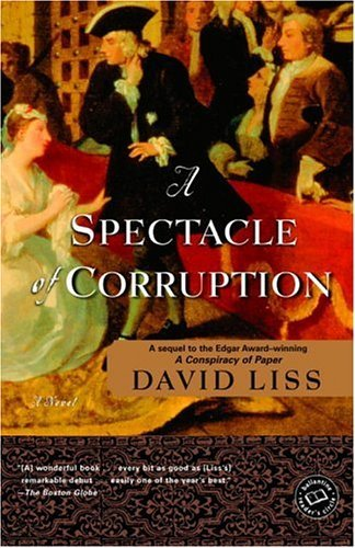 a spectacle of corruption a novel benjamin weaver book 2