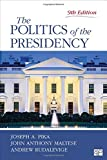 The Politics of the Presidency (Ninth Edition)