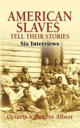 Search : American Slaves Tell Their Stories: Six Interviews (African American)