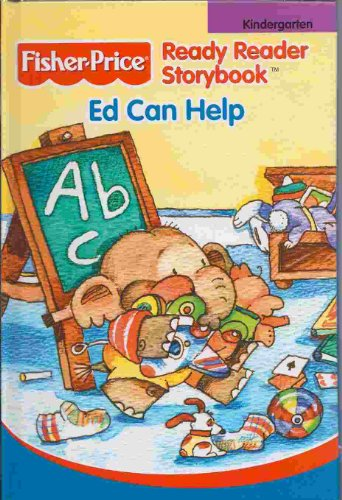 Ed Can Help (Fisher-Price Ready Reader Storybook, Kindergarten)