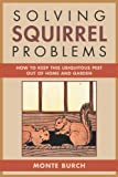 Solving Squirrel Problems, Monte Burch, 1585746738