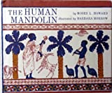 The Human Mandolin, Moses L. Howard, 0030129613