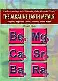 The Alkaline Earth Metals, Bridget Heos, 1435853318