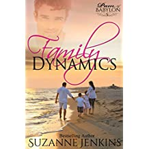 Family Dynamics: Pam of Babylon Book #5