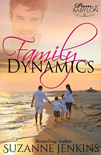 Book: Family Dynamics - Pam of Babylon Book #5 by Suzanne Jenkins