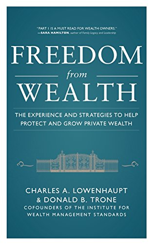 Freedom from Wealth: The Experience and Strategies to Help Protect and Grow Private Wealth by McGraw-Hill Education