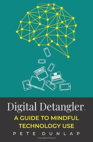 Digital Detangler: A Guide to Mindful Technology Use PDF
