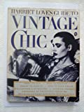 Harriet Love's Guide to Vintage Chic, Harriet Love, 0030562392