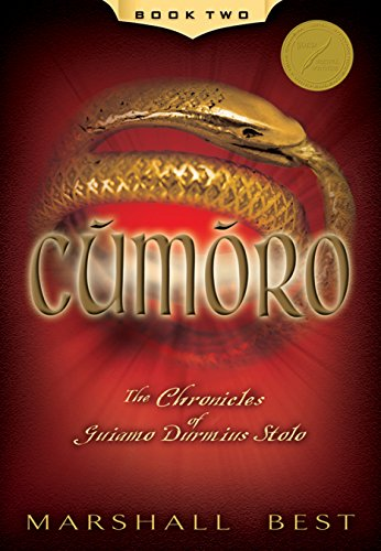 Cumoro (The Chronicles of Guiamo Durmius Stolo Book 2)