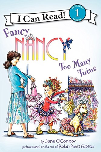 [Fancy Nancy: Too Many Tutus (I Can Read Level 1)] (50s Girl Costumes Ideas)