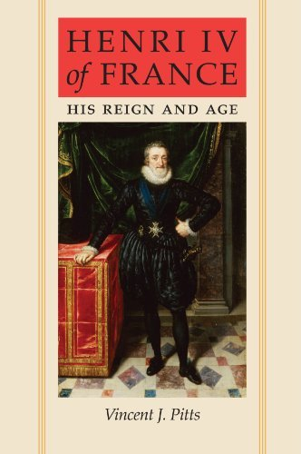 Henri Iv Of France His Reign And Age [Pdf/ePub] eBook