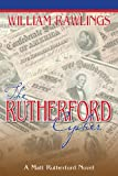 The Rutherford Cipher (Matt Rutherford Novels)
