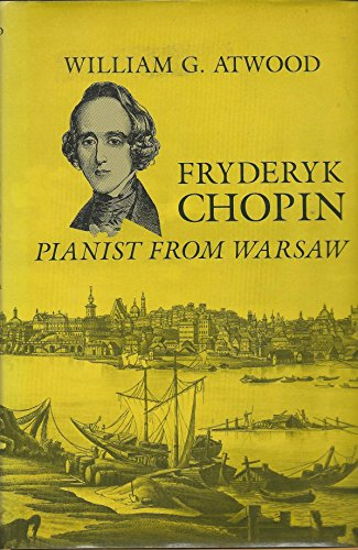 Fryderyk Chopin: Pianist from Warsaw by Columbia Univ Pr