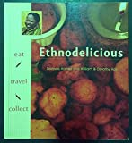 img - for Ethnodelicious: Eat! Travel! Collect! book / textbook / text book