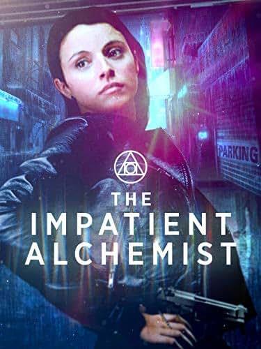 The Impatient Alchemist
