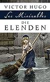 Die Elenden/Les Misérables - Roman in fünf Teilen
