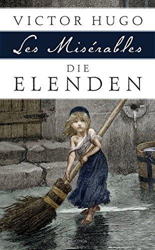 Die Elenden   Les Misérables   Roman In Fünf Teilen