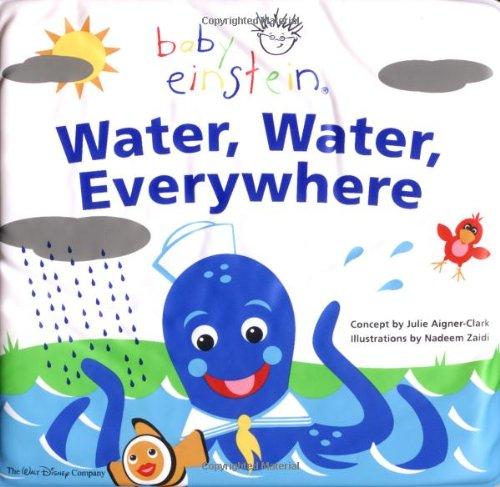 Baby Einstein: Water, Water Everywhere: A Splash & Giggle Bath Book