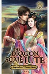 Dragon Scale Lute (Legends of Tivara, Daughter of the Dragon Throne) (Volume 1) Paperback