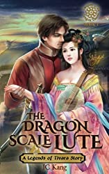 Dragon Scale Lute (Legends of Tivara, Daughter of the Dragon Throne) (Volume 1)