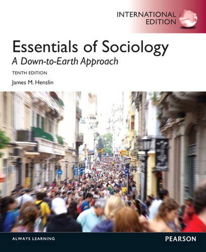 essentials to sociology: a down to earth essay Soc 101: introduction to sociology  essentials of sociology: a down-to-earth approach  26 m term papers due marriage and family.
