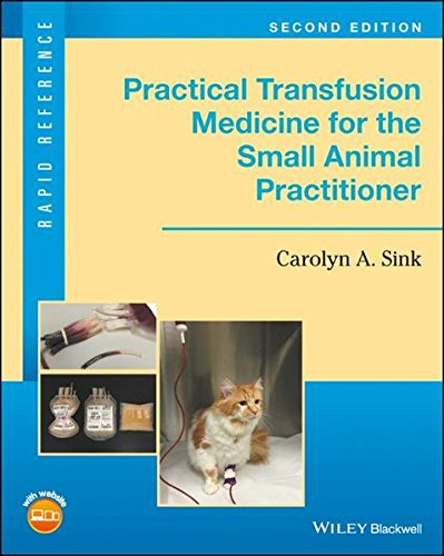 F.r.e.e Practical Transfusion Medicine for the Small Animal Practitioner (Rapid Reference) W.O.R.D