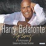 My Song: Die Autobiographie   Harry Belafonte
