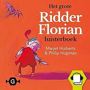 Het grote Ridder Florian luisterboek Hörbuch