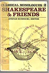 Shakespeare and Friends: Classical Monologues: 2 Paperback