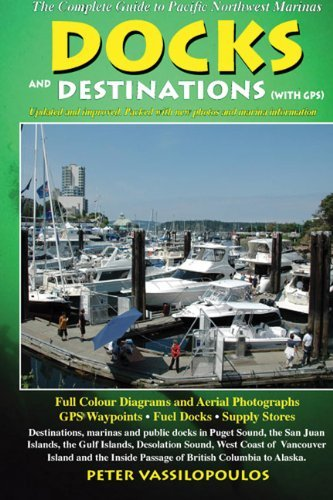 Docks and Destinations: With GPS by Peter Vassilopoulos (2011-01-01)