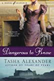 img - for Dangerous to Know: A Novel of Suspense (Lady Emily Mysteries) book / textbook / text book