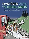 """Afficher """"Mystères dans les Highlands n° 1<br /> Premiers frissons en Écosse"""""""