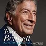 Just Getting Started | Tony Bennett,Scott Simon