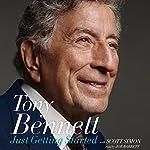 Just Getting Started | Tony Bennett,Scott Simon